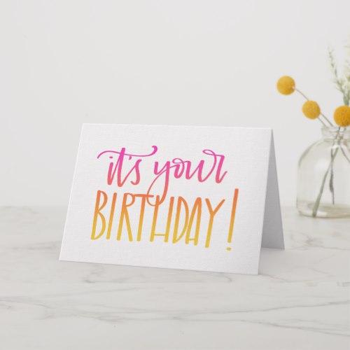 Its Your Birthday Calligraphy Birthday Card Joy By Jess